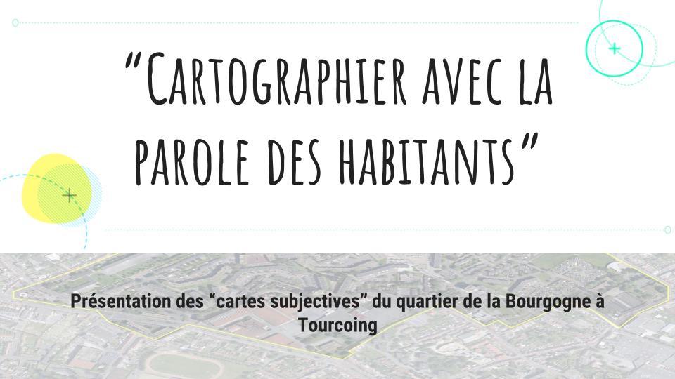 """""""Cartographier avec la parole des habitants"""""""